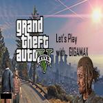 grand theft auto v, grand theft auto 5, gta 5 gameplay, gta v lets play, gta youtube, gigamax