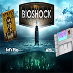 BioShock, bioshock, gameplay, let's play, letsplay, gaming, gigamax, gigamax games