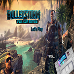 bulletstorm, lets play, playstation, ps4 gaming, ps4, gigamax, gigamax games