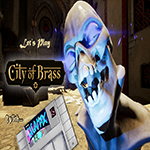 city of brass, gameplay, youtuber, youtube, gigamax, gigamax games, city of brass uppercut games, uppercut games