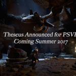 <a class=&quot;amazingslider-posttitle-link&quot; href=&quot;http://gigamaxgames.com/theseus-announced-psvr/&quot; target=&quot;_self&quot;>Forge Reply Announces Theseus for PSVR</a>