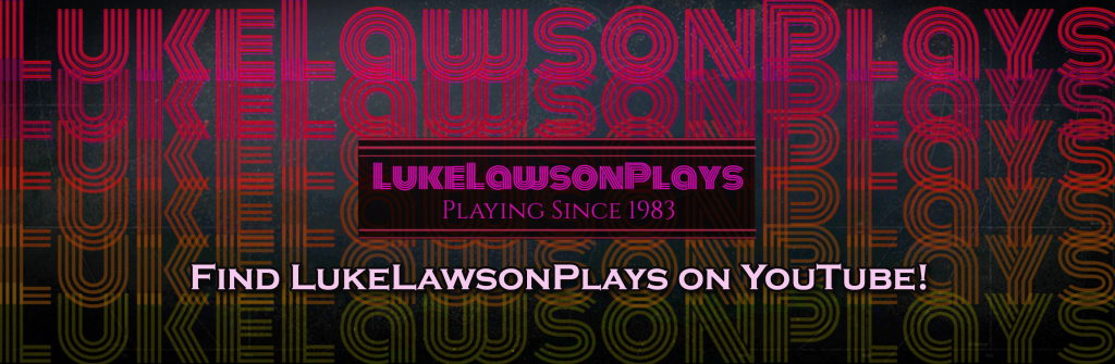 youtube, youtube gaming, youtuber, gigamax, luke lawson plays, luke lawson gaming, gameplay, funny videos