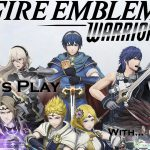Fire Emblem Warriors, Nintendo Switch, YouTube, Gameplay, Gigamax Games