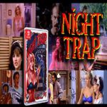 night trap, night trap gameplay, night trap nintendo switch, night trap switch, night trap 2018, gigamax games, gigamax youtube, youtube videos, night trap youtube, youtube gaming, gigamax games youtube