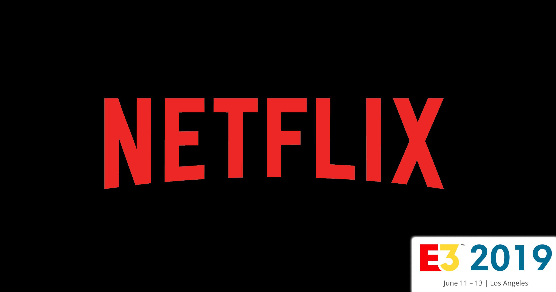 Netflix Teases Appearances at E3 2019